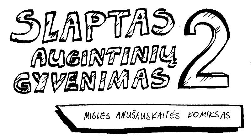 1slaptas_augintiniu_gyvenimas2