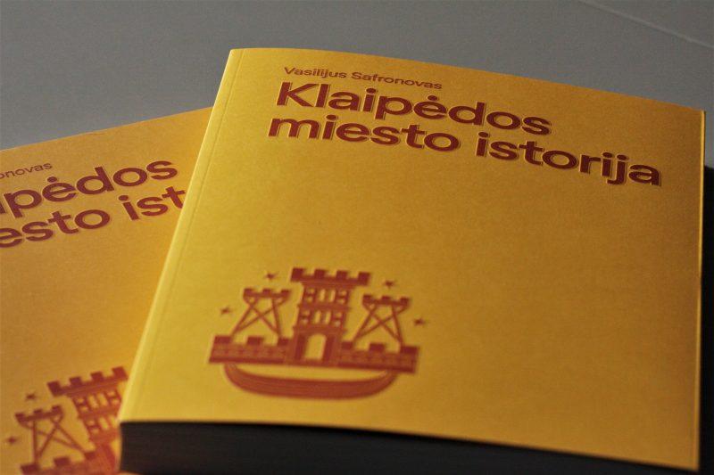 """V. Safronovo """"Klaipėdos miesto istorija"""" yra pirmoji profesionalaus istoriko parašyta šiuolaikinė visą miesto praeitį aprėpianti knyga. Klaipėdos universiteto archyvo nuotr."""