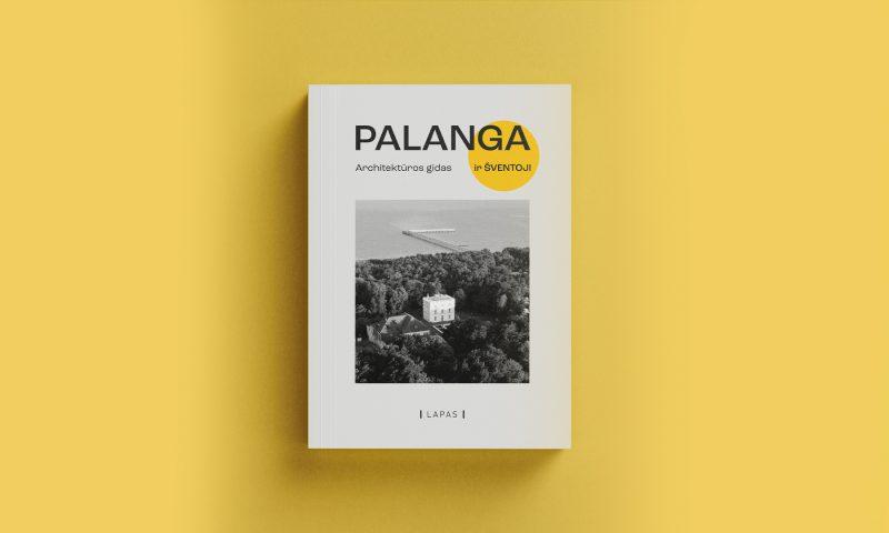 """Knygos """"Palanga. Architektūros gidas"""" viršelis. Leidyklos """"Lapas"""" nuotr."""